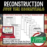 Reconstruction Outline Notes, Reconstruction Bullet Notes, Unit Review