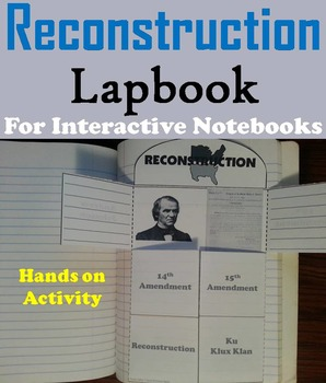 Reconstruction Era Activity: 15th - 13th Amendment (Civil War Unit)