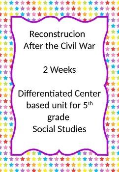 Reconstruction- After the Civil War- 2 Week Unit