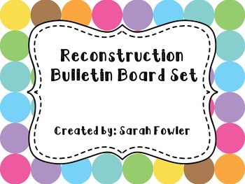 Reconstruction (SS5H2) Bulletin Board Set
