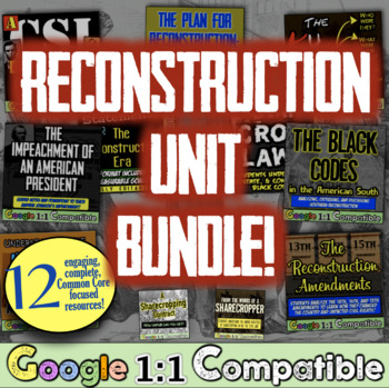 Reconstruction Unit: 11 Common-Core lessons for Lincoln, Johnson, KKK, & more!