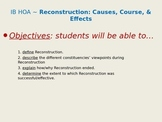 Reconstruction lecture notes: Causes, Course, & Effects
