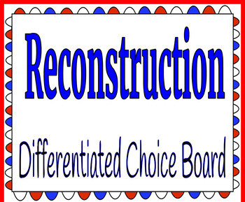 Reconstruction Differentiated Choice Board