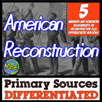 Reconstruction Differentiated Primary Source Warmups! 5 Reconstruction Warmups!