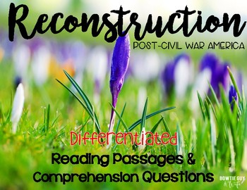 Reconstruction Differentiated Reading Passages