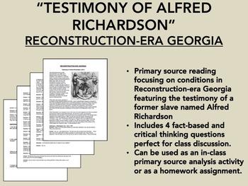 Reconstruction-Era Georgia reading - Testimony of Alfred Richardson - USH/APUSH
