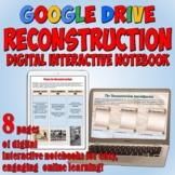 Reconstruction Era Google Drive Interactive Notebook for D