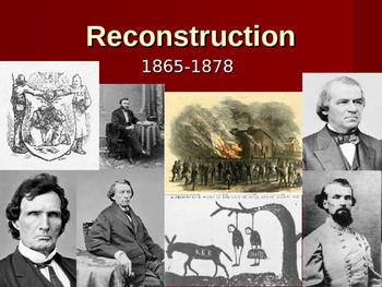 Reconstruction Era PowerPoint - U.S. History