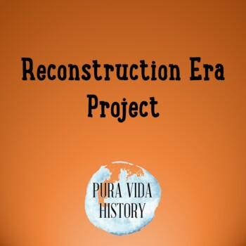 Reconstruction Era Project
