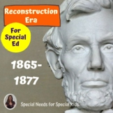 Reconstruction Era Unit for Special Education