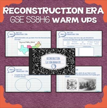 Reconstruction Era Warm Ups - GSE SS8H6
