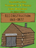 Reconstruction: Freedmen in 4 Minutes Video Worksheet