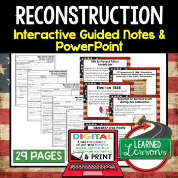 Reconstruction Interactive Guided Notes and PowerPoints American History