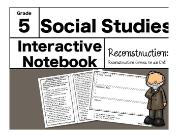 Reconstruction Interactive Notebook-Reconstruction Comes to an End