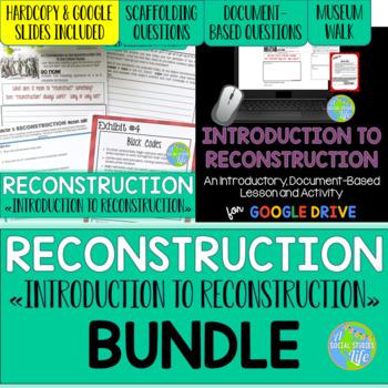 Reconstruction Introduction Lesson BUNDLE