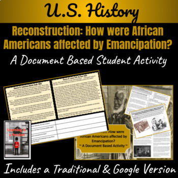 Reconstruction: Emancipation for African Americans  ~ Document Based Activity ~