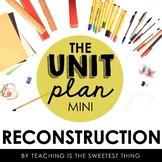 Reconstruction Mini-Unit