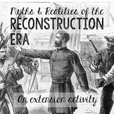 Reconstruction: Myths vs Realities