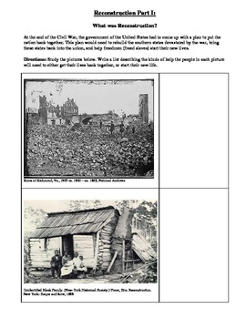Reconstruction Part I - Primary Sources for rebuilding the Nation.