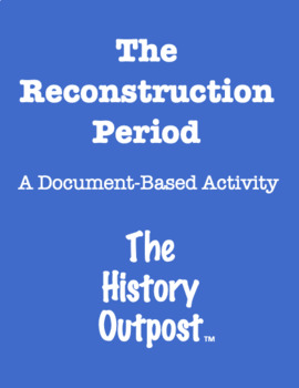 Reconstruction Period - Document-Based Activity