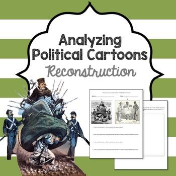 Reconstruction Political Cartoon analysis