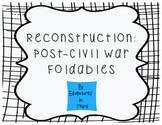 Reconstruction: Post Civil War Foldables