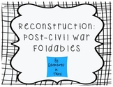 Reconstruction: Post Civil War Foldables