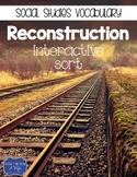 Reconstruction Post Civil War {Interactive Vocabulary Sort}