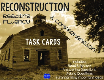 Reconstruction Post Civil War Reading Fluency and Comprehension Task Cards