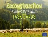 Reconstruction Post Civil War Task Cards