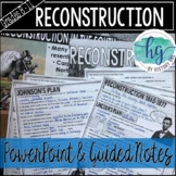 Reconstruction PowerPoint & Guided Notes (Print and Digital)