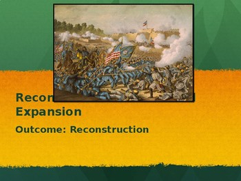 Reconstruction PowerPoint Lecture