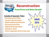 Reconstruction PowerPoint and Notes Bundle
