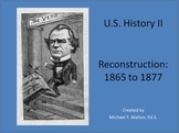 Reconstruction PowerPoint for U.S. History 1865 to the Present