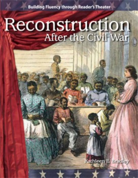 Reconstruction--Reader's Theater Script & Fluency Lesson- Civil War