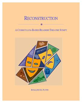 Reconstruction Readers Theatre Script