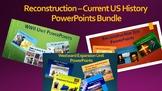 Reconstruction - Recent US History PowerPoints Bundle