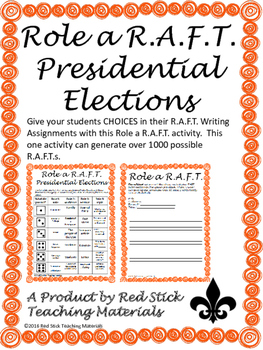 Presidential Elections Roll a R.A.F.T writing prompt generator