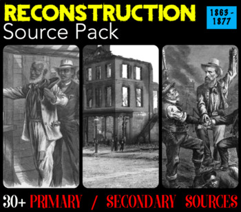 Reconstruction Source Pack - 30 Primary / Secondary Sources