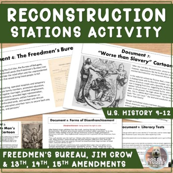Reconstruction Stations, Handout, & KEY: Amendments, Jim Crow, etc.