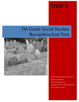 Reconstruction Test AND Completed Study Guide--5th Grade Social Studies