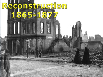 Reconstruction (U.S. History) 1865-1877 with video BUNDLE