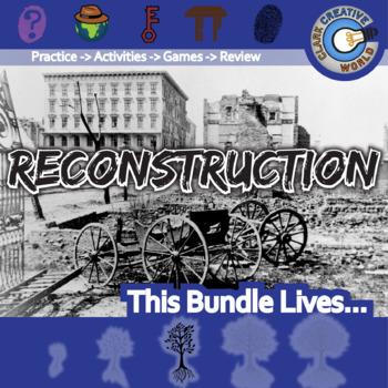 Reconstruction -- U.S. History Curriculum Unit Bundle