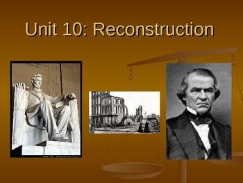 Reconstruction (Unit 10)