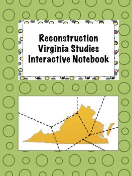 Reconstruction Virginia Studies Interactive Notebook