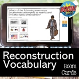 Reconstruction Vocabulary Review BOOM CARDS for Distance Learning