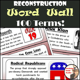 Reconstruction Word Wall - 100 Terms - Definitions & Images - Two per Sheet