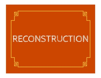 Reconstruction Word Wall