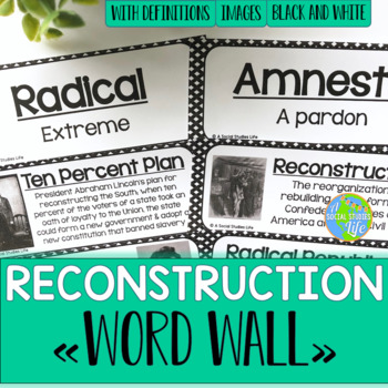 Reconstruction Word Wall - Black and White