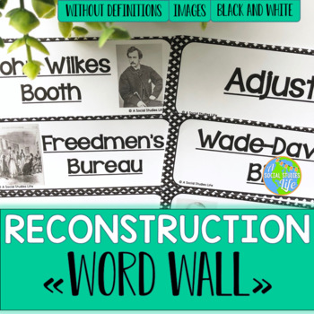 Reconstruction Word Wall without definitions - Black and White